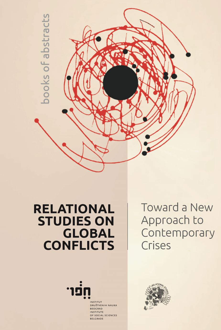 International Conference RELATIONAL STUDIES ON GLOBAL CONFLICTS: TOWARD A NEW APPROACH TO CONTEMPORARY CRISES
