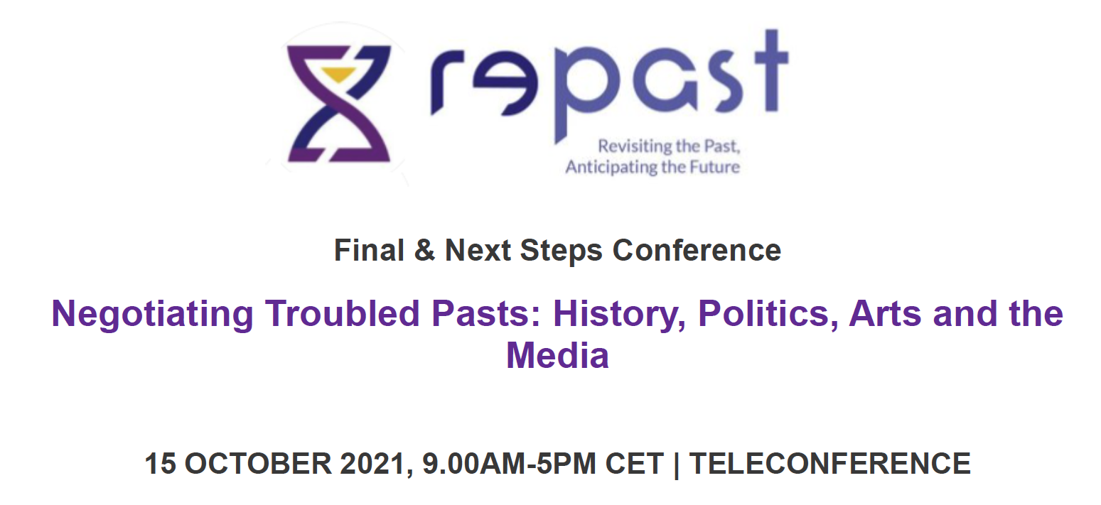 Conference: Negotiating Troubled Pasts: History, Politics, Arts and the Media